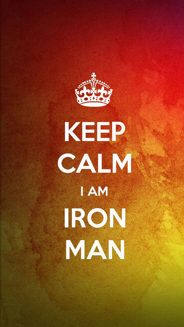 KEEP CALM I AM IRON MAN