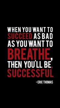 When you want to succeed...