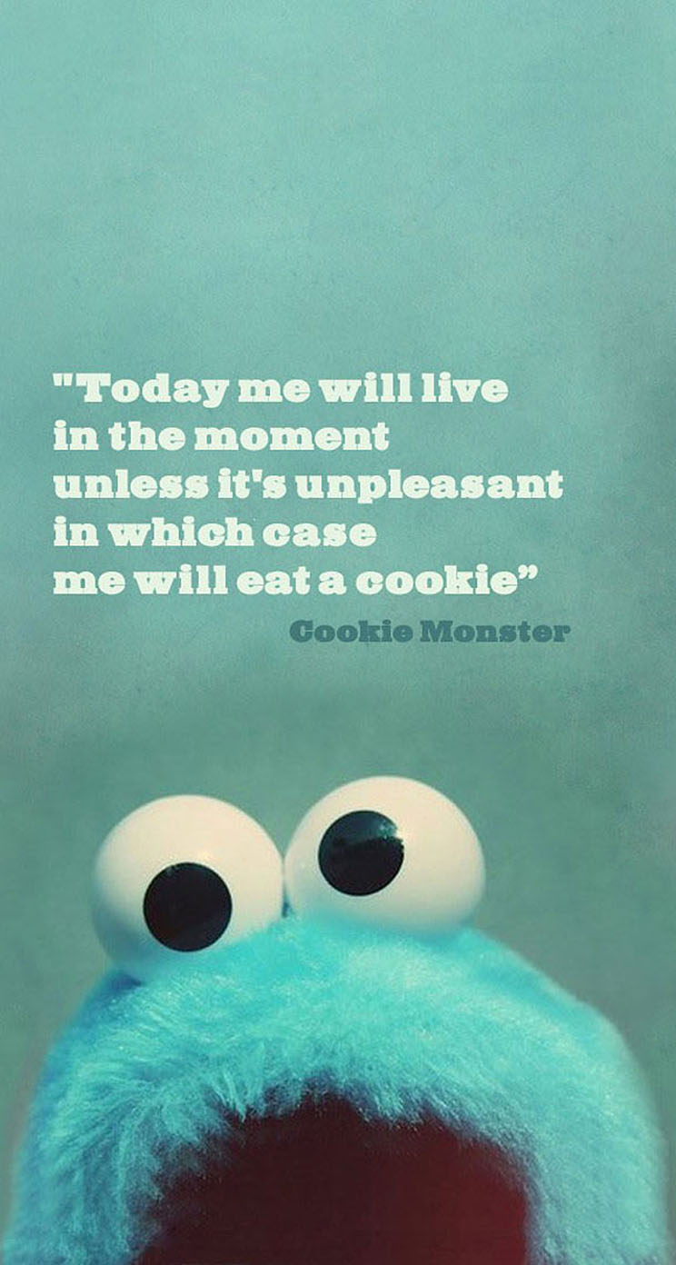 Iphone Wallpaper Music Quotes Cookie monster quote - the iphone ...