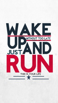 Wake up and Run
