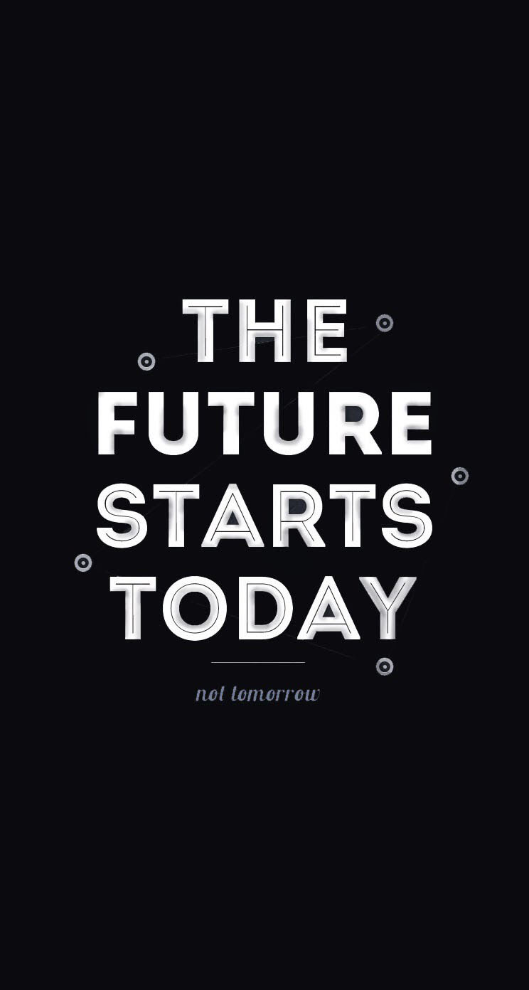 The Future Starts Today - The iPhone Wallpapers