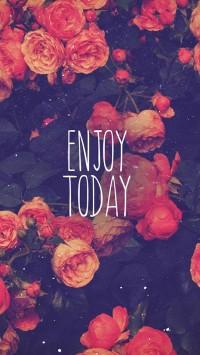 Enjoy Today Red Rose