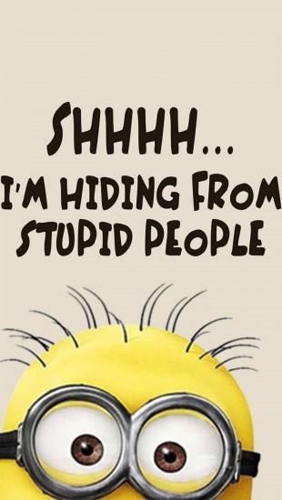 Minions stupid people